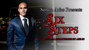 Simon Arias Webinar Six Steps to Become a Millionaire